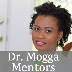 Dr. Mogga Mentors