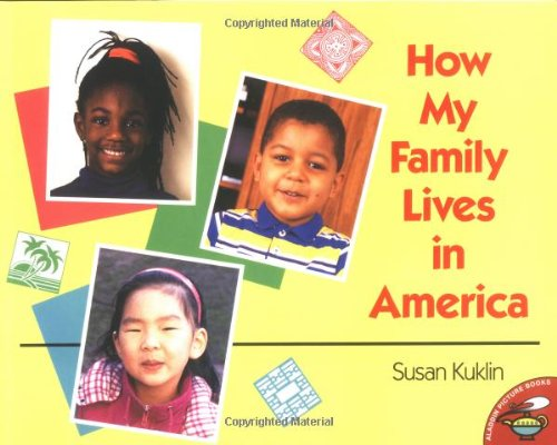 How My Family Lives in America by Susan Kuklin. Image credit Amazon.